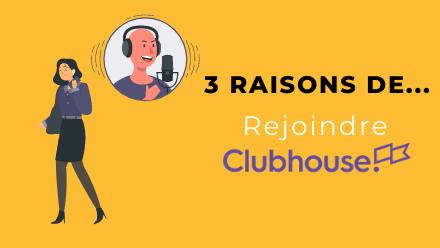 3 raisons pour un réseau alumni de rejoindre Clubhouse, le nouveau réseau social en vogue