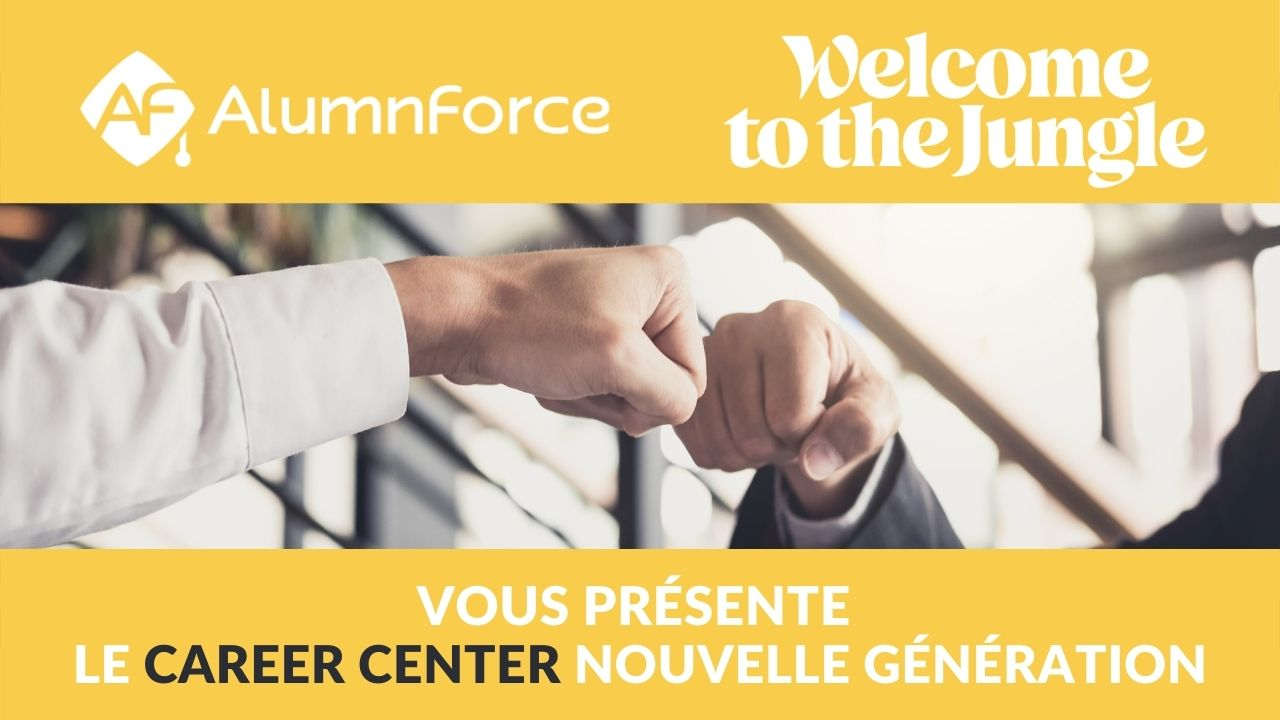 AlumnForce consolide son offre Career Center en nouant un partenariat exclusif avec Welcome to the Jungle